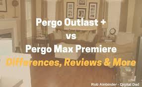 pergo outlast vs pergo max premiere pergo max pergo xp what u0027s
