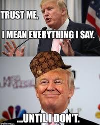 Trust Memes - anti trust memes 10 about trump