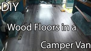 Installing Laminate Flooring In Rv How To Install A Wood Floor In Van Diy Campervan Start To Finish
