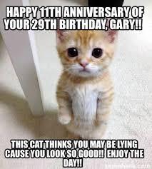29th Birthday Meme - meme creator happy 11th anniversary of your 29th birthday gary