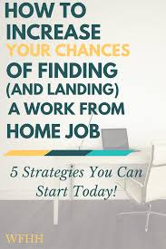 Job Landing Resume by Increase Your Chances Of Finding U0026 Landing A Work From Home Job