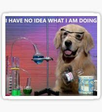 Chemistry Dog Meme - i have no idea what im doing stickers