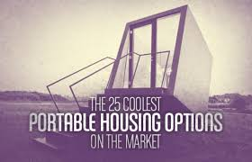 the 25 coolest portable housing options on the market complex