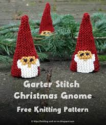knitting and so on garter stitch christmas gnome