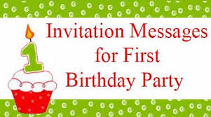 invitation messages first birthday party jpg