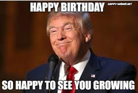 Birthday Meme Images - donald trump happy birthday meme happy wishes