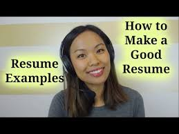 resume examples u2013 how to make a good resume youtube