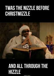 Funny Christmas Meme - snoop dogg night before christmas meme life throws you curves