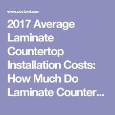 Average Cost For Laminate Countertops - best 25 countertop installation ideas on pinterest diy butcher