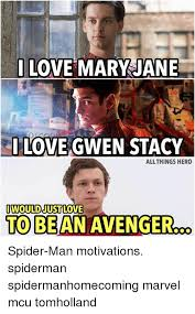 Mary Jane Memes - love mary jane n i love gwen stacy all things hero i would just