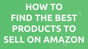 how to find the best products to sell on amazon u0026 find high
