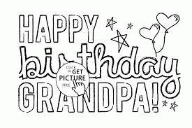 happy birthday grandpa coloring page for kids holiday coloring