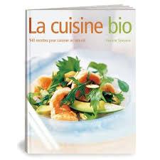 livre cuisine bio livre cuisine bio facile à découvrir