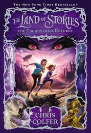 the enchantress returns the land of stories series 2 by chris