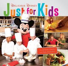 delicious disney just for kids u0027 disney parks blog