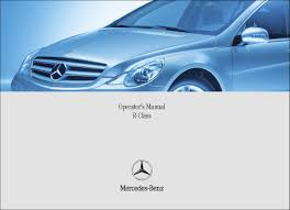 mercedes benz r 500 manual operator u0027s manual r class w251