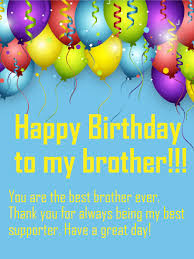 birthday card to my brother to the best brother happy birthday