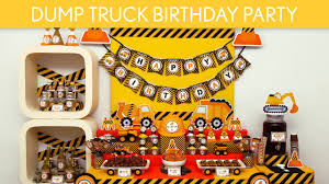 truck birthday party dump truck birthday party ideas dump truck b82