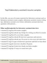 sample resume for lab technician top8laboratoryassistantresumesamples 150331220707 conversion gate01 thumbnail 4 jpg cb 1427857670