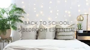 bedroom essentials back to school 5 bedroom essentials youtube