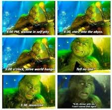 Grinch Memes - 10 times the grinch was way too relatable