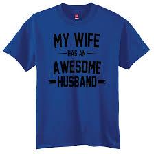 my wife has an awesome husband shirt wedding gift humor shirt