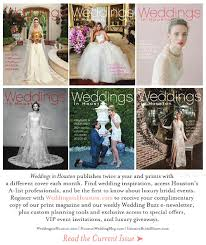 where can i register for my wedding weddings in houston july 2015 issue by weddings in houston issuu