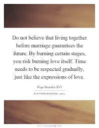 wedding quotes together do not believe that living together before marriage guarantees