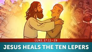 luke 17 the ten lepers thanksgiving sunday school lesson for