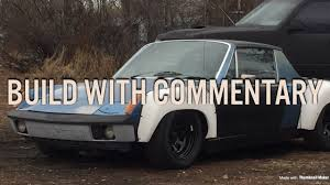 porsche 914 race cars subaru swapped porsche 914 build with commentary youtube