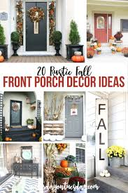 20 rustic fall front porch ideas yesterday on tuesday