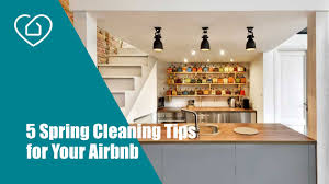 cleaning tips for kitchen 5 spring cleaning tips for your airbnb the perfect stay