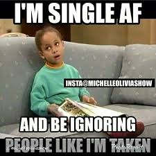 Single Taken Memes - 20 very relatable single taken memes word porn quotes love