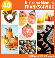 thanksgiving decorations 40 diy thanksgiving decorations ideas the decorated cookie