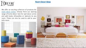 Home decoration with best accessories