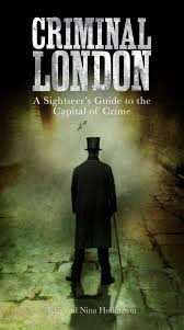 criminal london thelondonphile
