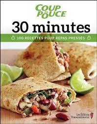 recettes de cuisine rapide collectif 30 minutes 100 recettes pour repas pressés cuisine