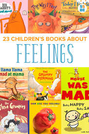 children u0027s books about feelings to help your child with emotions