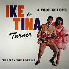 a fool in love tina turner fool in love black music scholar