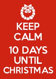 How To Make Keep Calm Memes - keep calm 10 days until christmas keep calm memes pinterest