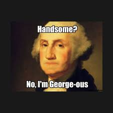 Pun Meme - funny george washington george ous pun meme funny george