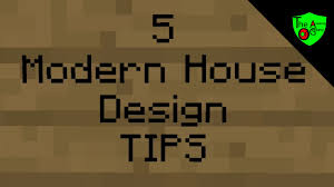 5 modern house design pro tips minecraft tips youtube
