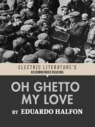 Discount Unseen Unpublished Black History From The New York Times Photo Archives Oh Ghetto My Love U201d By Eduardo Halfon U2013 Electric Literature
