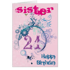 sisters 21st birthday cards greeting u0026 photo cards zazzle