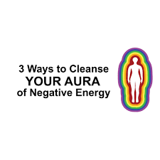 3 ways to cleanse your aura of negative energy