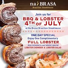 lobster special this 4th of july at na brasa steakhouse