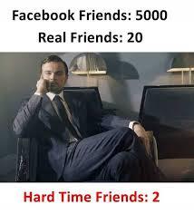 Facebook Friends Meme - dopl3r com memes facebook friends 5000 real friends 20 hard