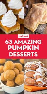 unique thanksgiving dessert recipes 61 best pumpkin dessert recipes best pumpkin recipes for fall
