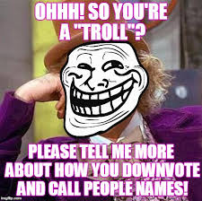 Trolling Meme - if you are really a troll and not just a nuisance leave one of