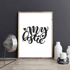 my bestie print sign black and white poster printable